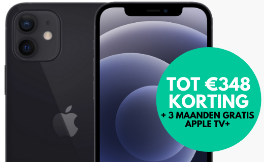 Nu tot €348 korting en drie maanden gratis Apple TV+ bij de iPhone 12!